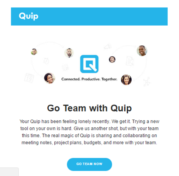 Quip is feeling lonely