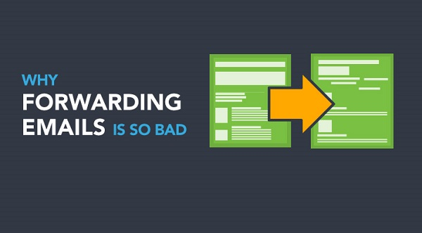 Why forwarding emails is so bad