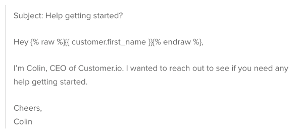 Customer.io follow up welcome email