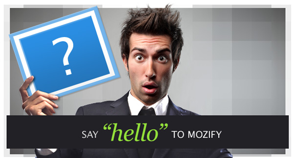 Hello to Mozify